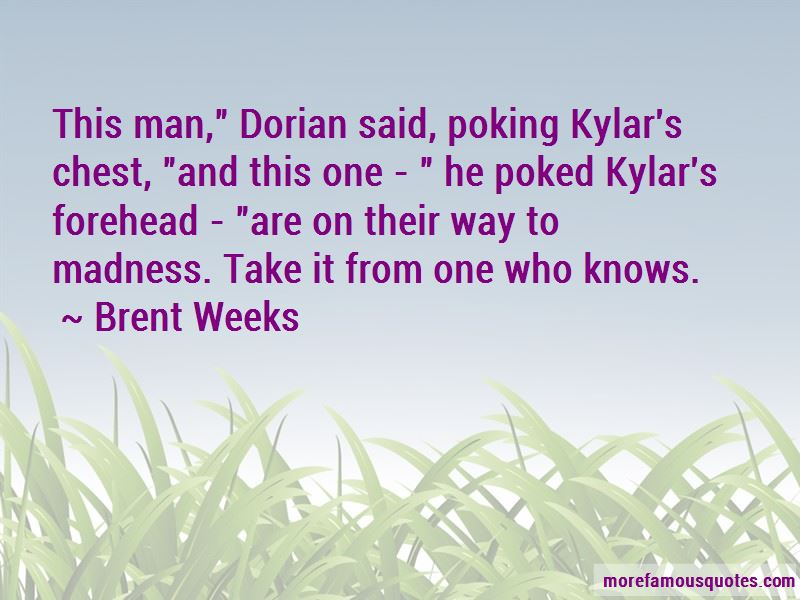 Brent Weeks Quotes Pictures 4