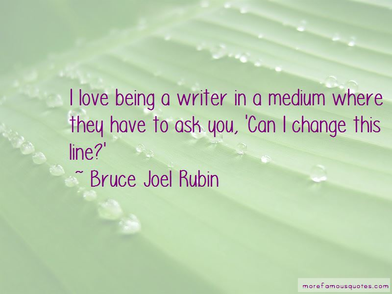 Bruce Joel Rubin Quotes Pictures 3