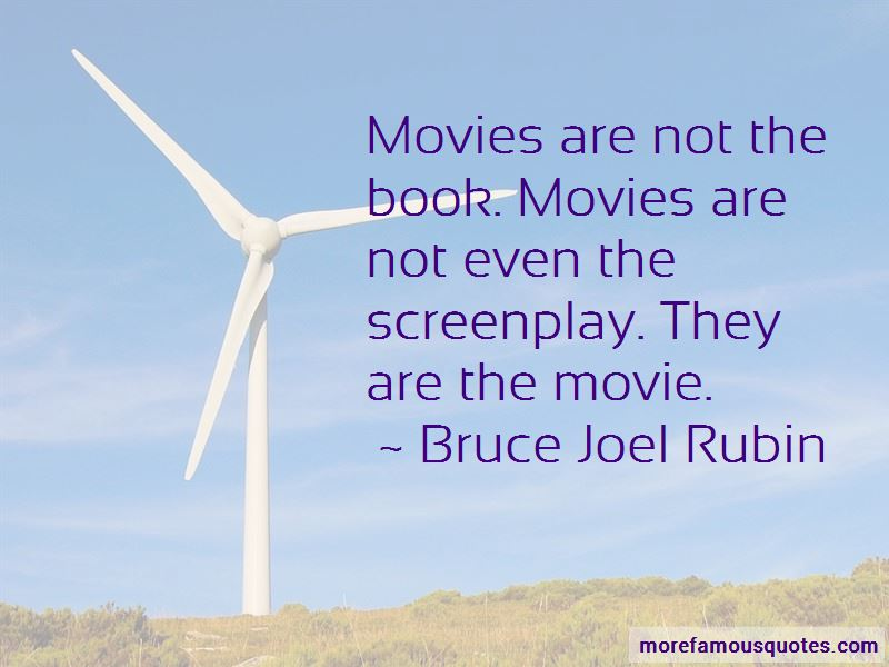 Bruce Joel Rubin Quotes Pictures 4