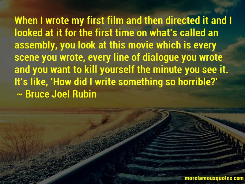 Bruce Joel Rubin Quotes