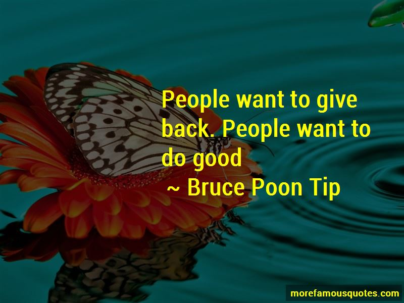 Bruce Poon Tip Quotes Pictures 4