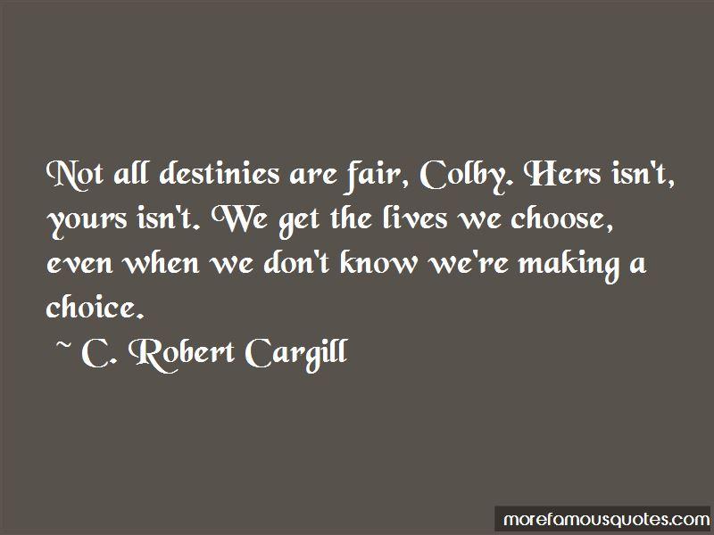C. Robert Cargill Quotes Pictures 2