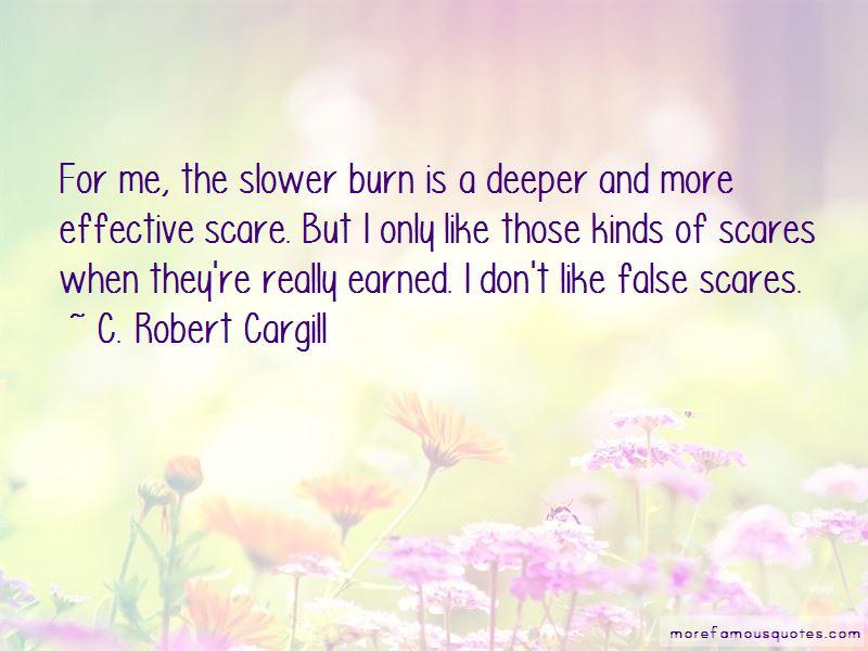 C. Robert Cargill Quotes Pictures 3