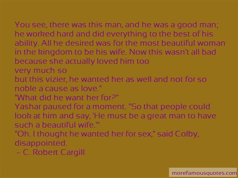 C. Robert Cargill Quotes