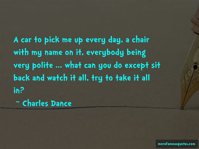 Charles Dance Quotes Pictures 3