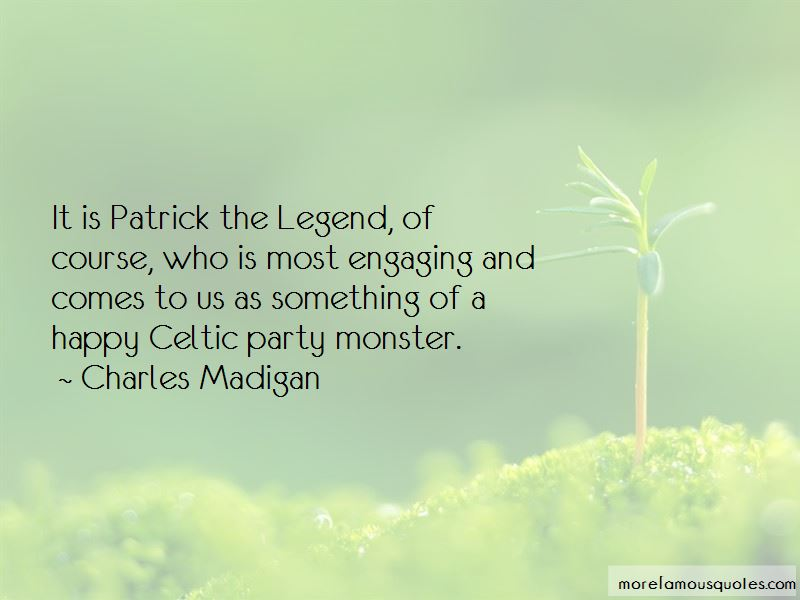 Charles Madigan Quotes Pictures 2
