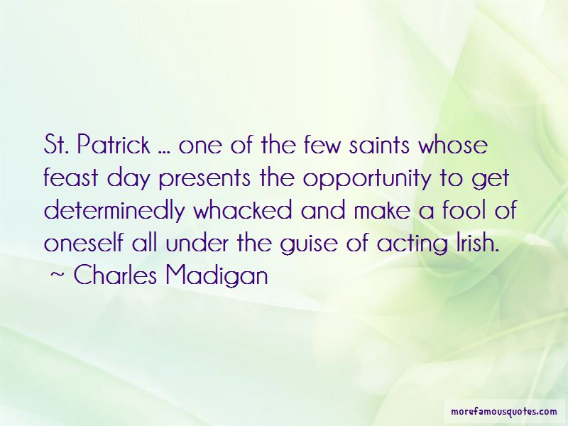 Charles Madigan Quotes