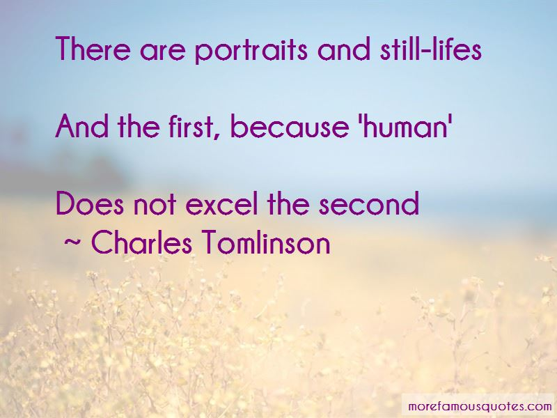 Charles Tomlinson Quotes Pictures 4