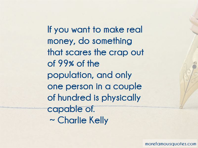 Charlie Kelly quotes: top 3 famous quotes by Charlie Kelly