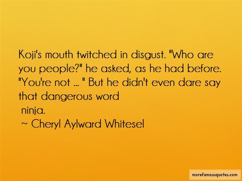 Cheryl Aylward Whitesel Quotes
