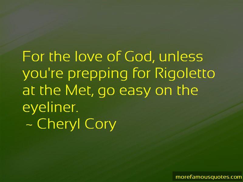 Cheryl Cory Quotes