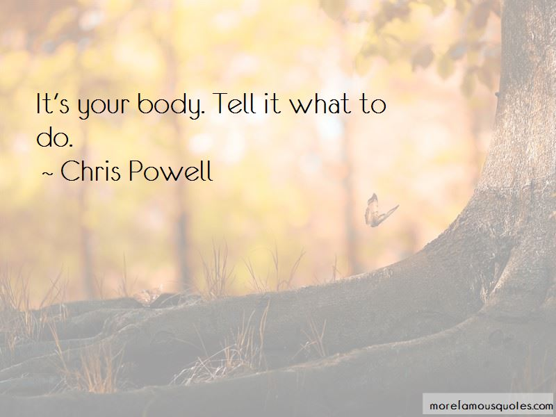 Chris Powell Quotes Pictures 2