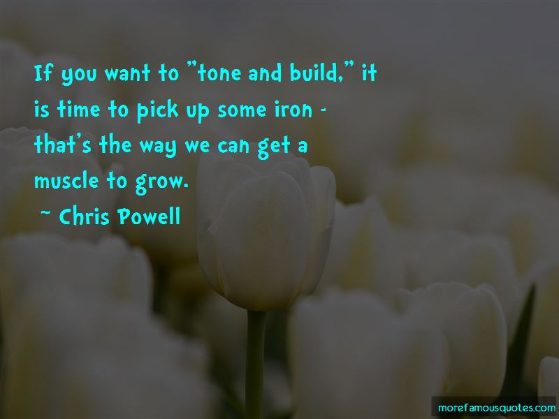 Chris Powell Quotes Pictures 4