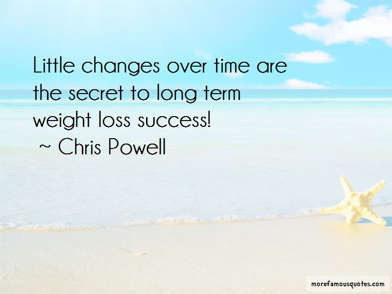 Chris Powell Quotes