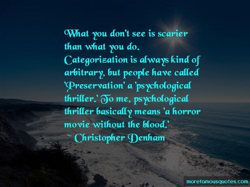 Christopher Denham Quotes
