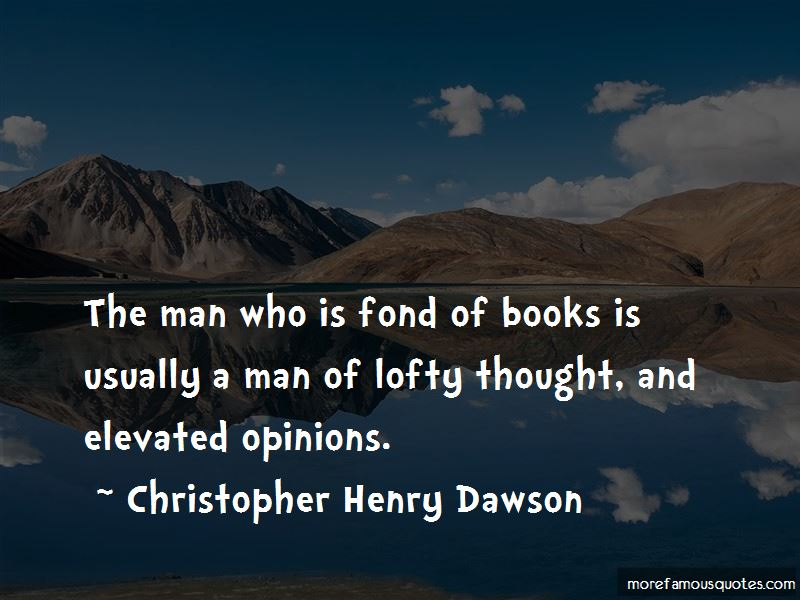 Christopher Henry Dawson Quotes Pictures 4