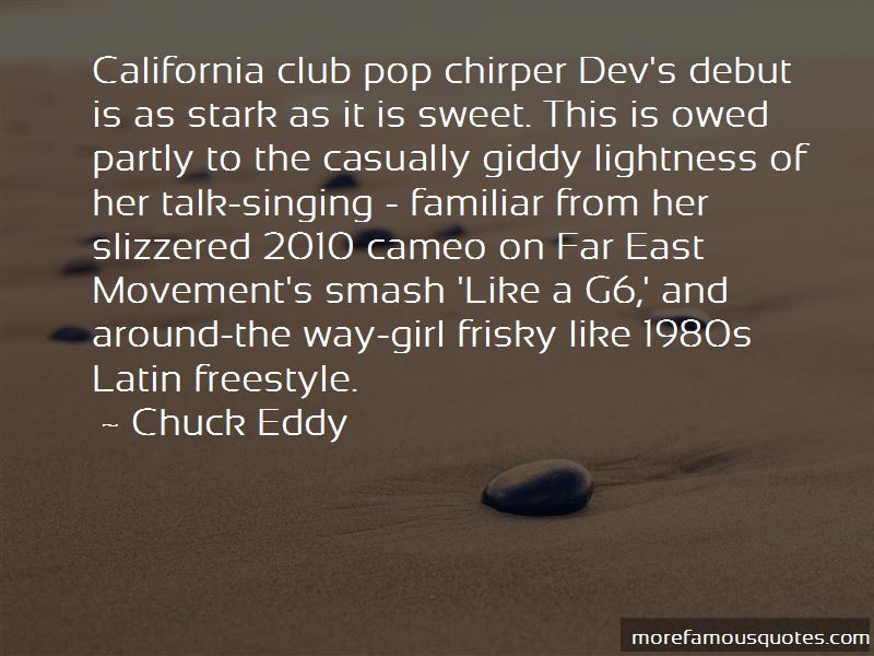 Chuck Eddy Quotes