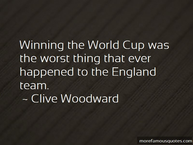 Clive Woodward Quotes Pictures 4