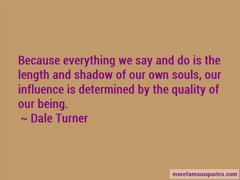 Dale Turner Quotes