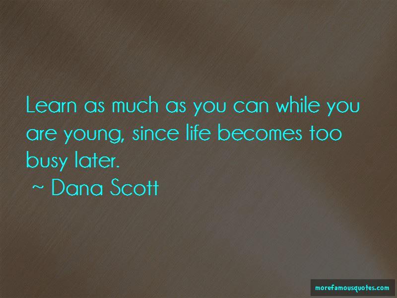 Dana Scott Quotes Pictures 2