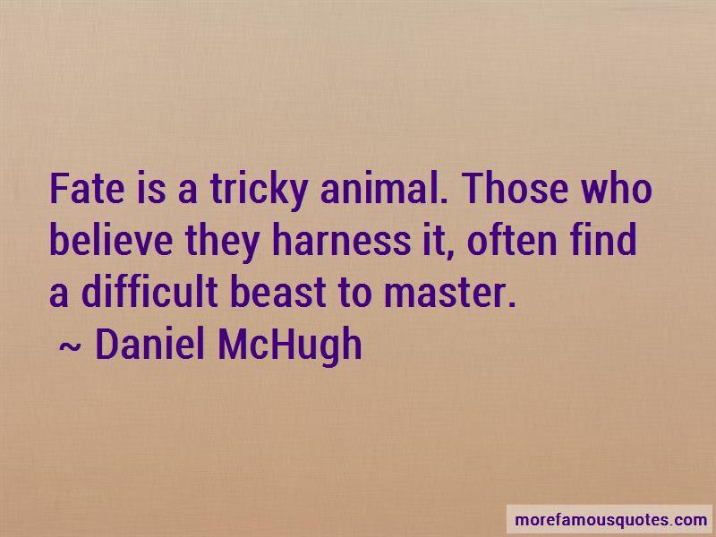 Daniel McHugh Quotes Pictures 3