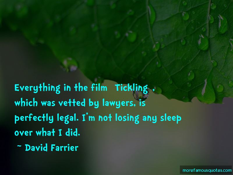 David Farrier Quotes