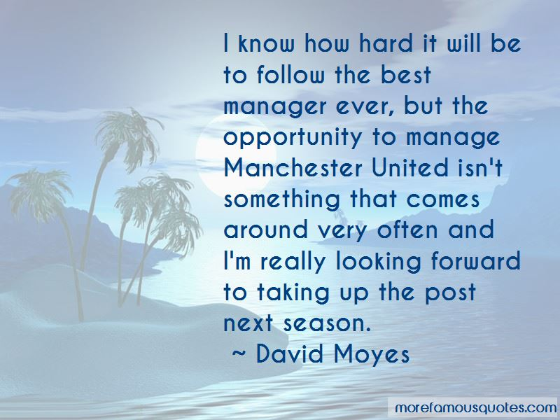 David Moyes Quotes Pictures 3