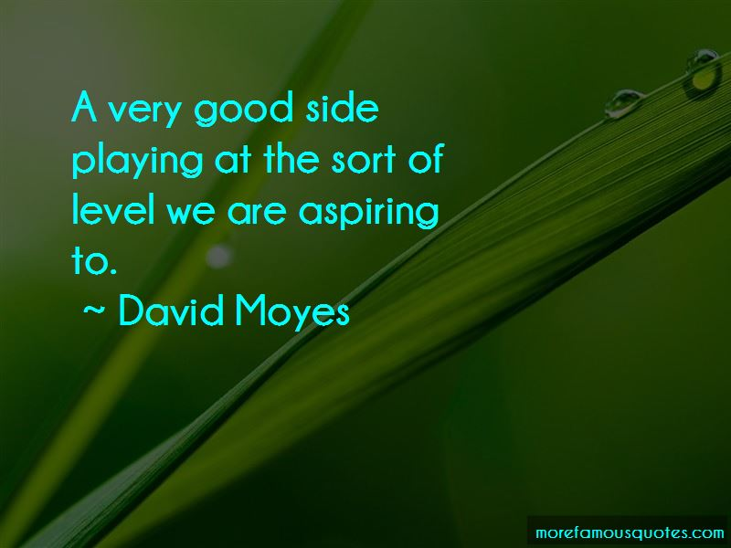 David Moyes Quotes Pictures 4