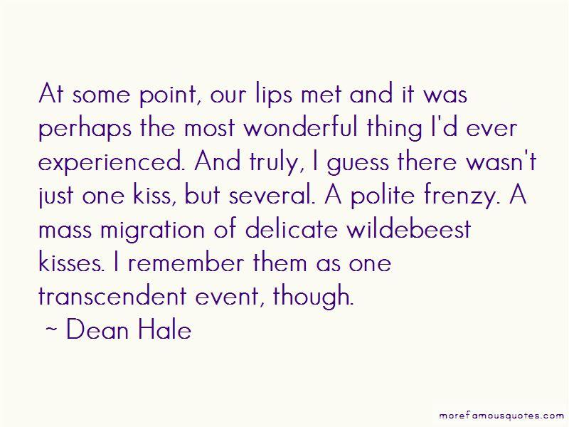 Dean Hale Quotes