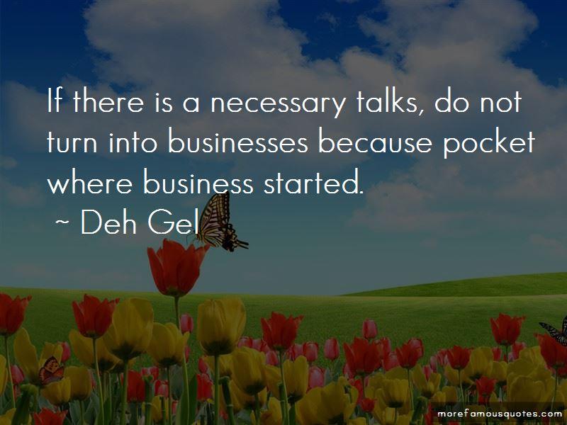 Deh Gel Quotes