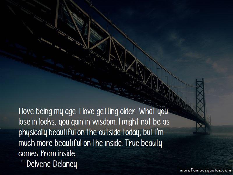 Delvene Delaney Quotes