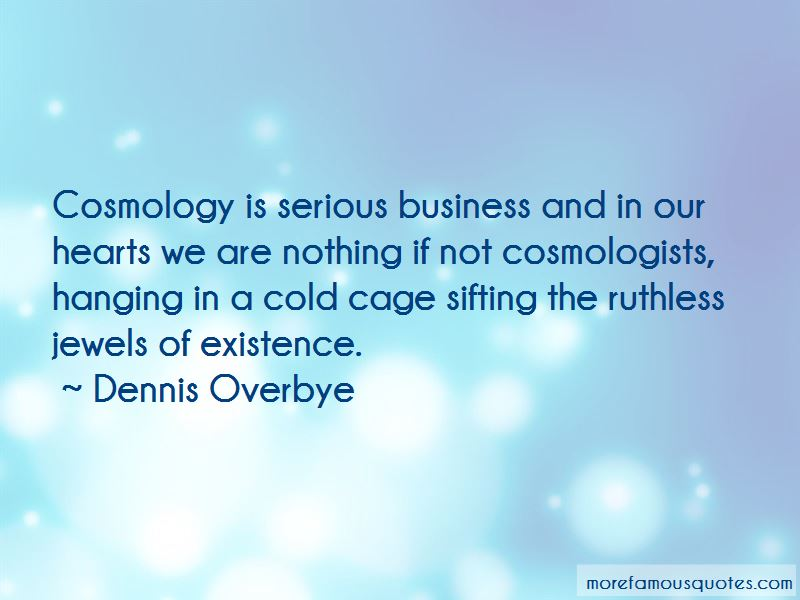 Dennis Overbye Quotes Pictures 3