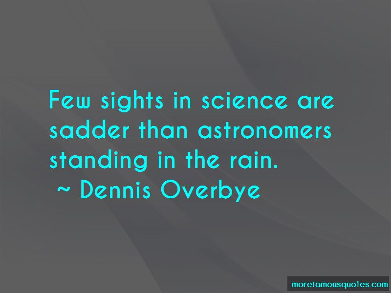 Dennis Overbye Quotes