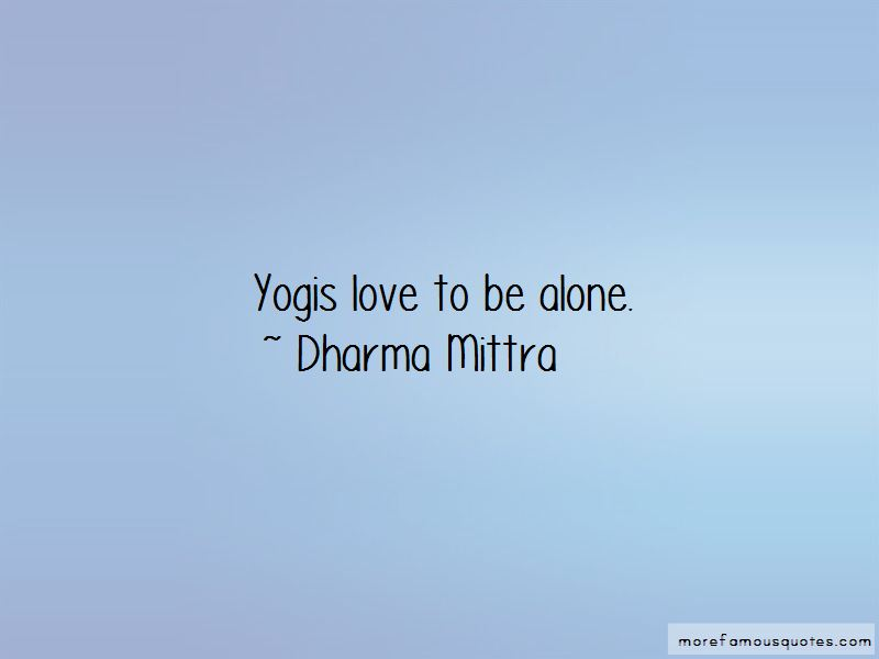 Dharma Mittra Quotes Pictures 4