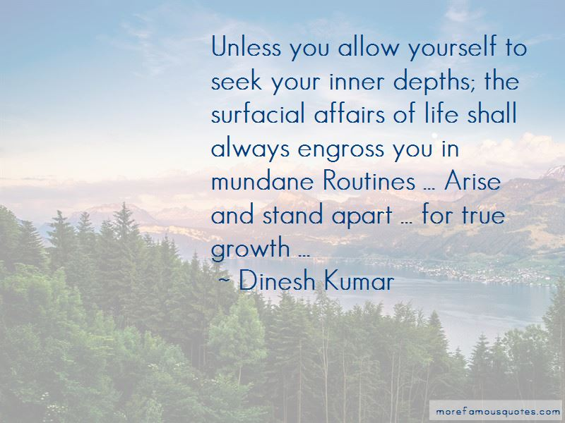 Dinesh Kumar Quotes