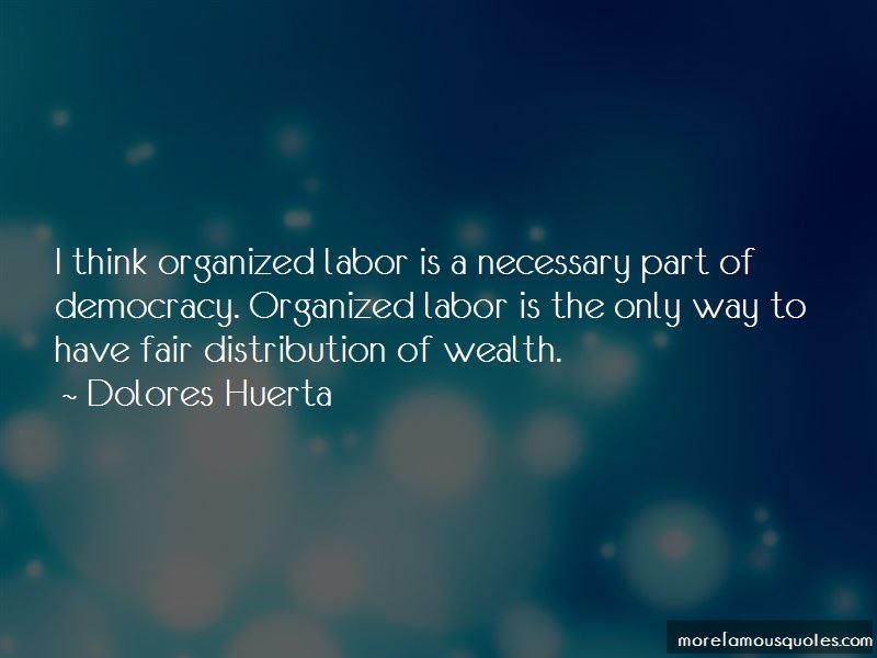 Dolores Huerta Quotes Pictures 3