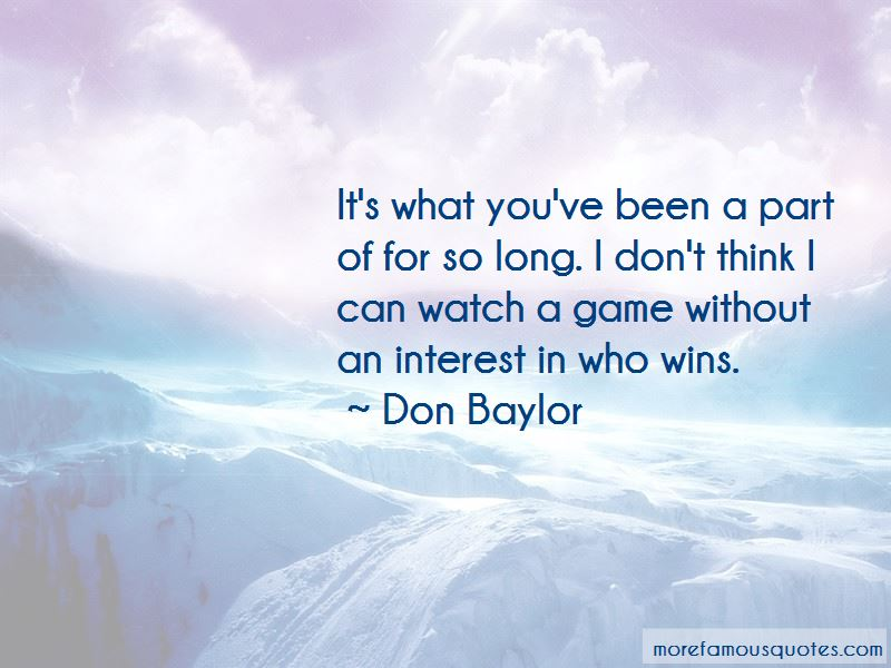 Don Baylor Quotes