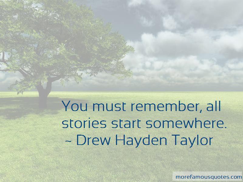 Drew Hayden Taylor Quotes Pictures 4