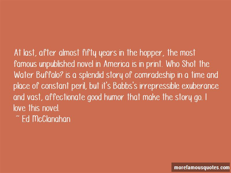 Ed McClanahan Quotes
