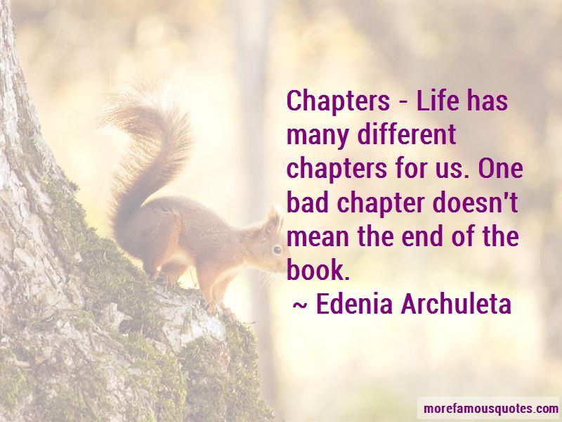 Edenia Archuleta Quotes