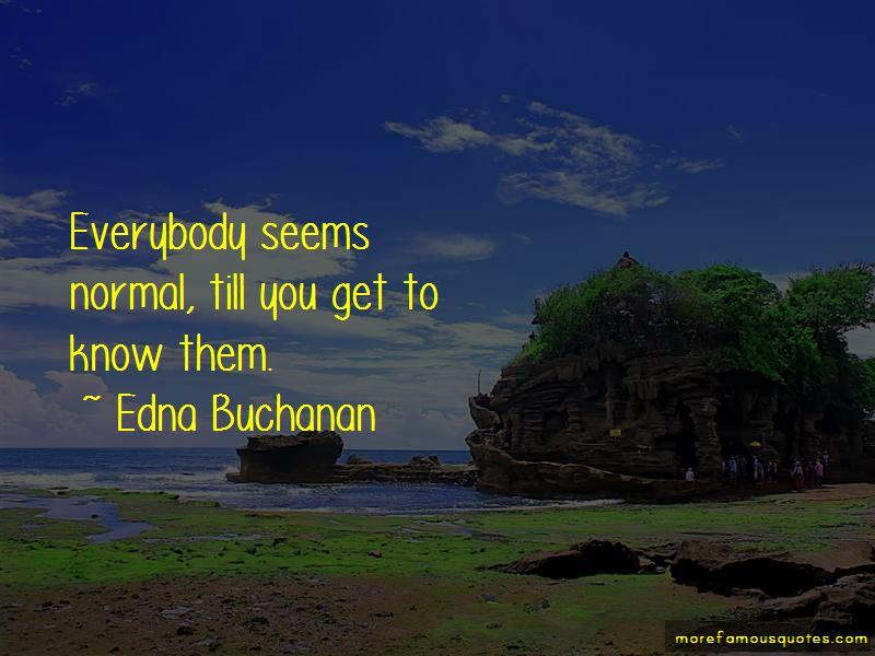 Edna Buchanan Quotes Pictures 2