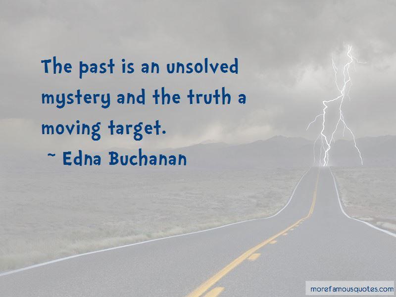 Edna Buchanan Quotes Pictures 3