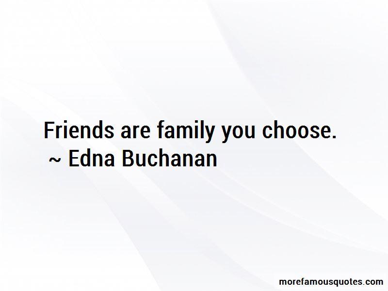 Edna Buchanan Quotes