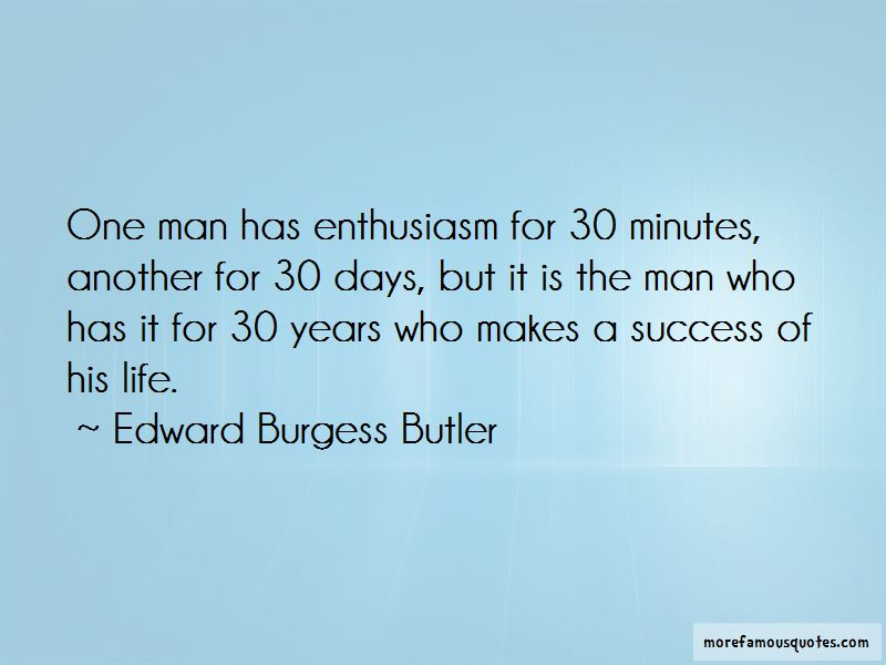 Edward Burgess Butler Quotes