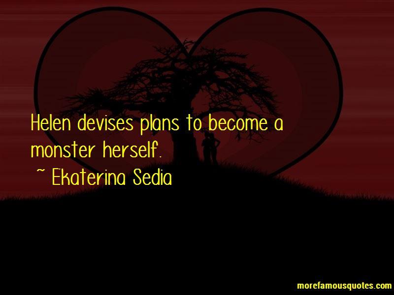 Ekaterina Sedia Quotes Pictures 2