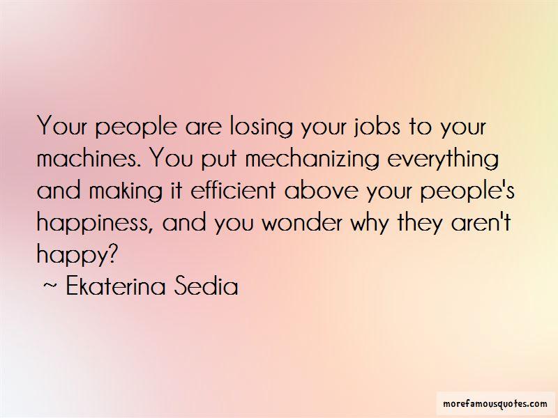 Ekaterina Sedia Quotes Pictures 4