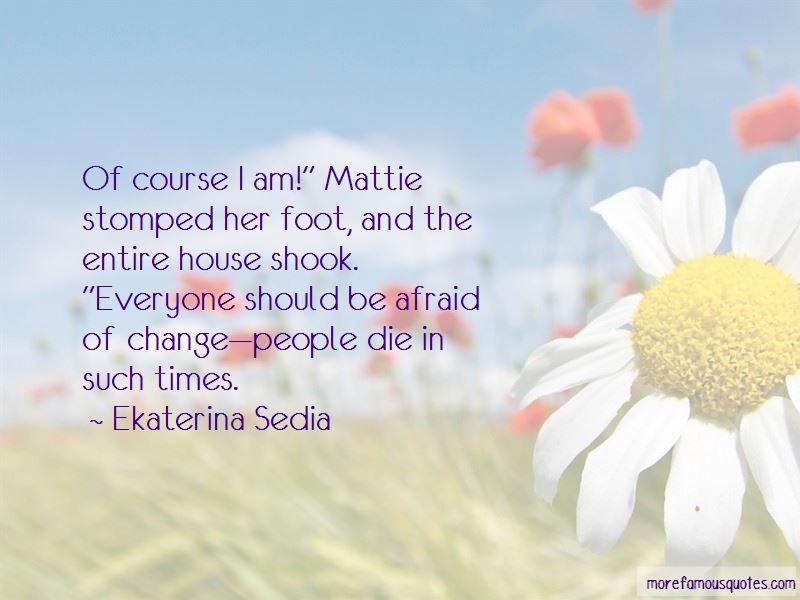 Ekaterina Sedia Quotes