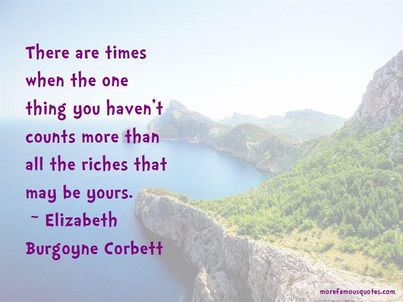 Elizabeth Burgoyne Corbett Quotes Pictures 2