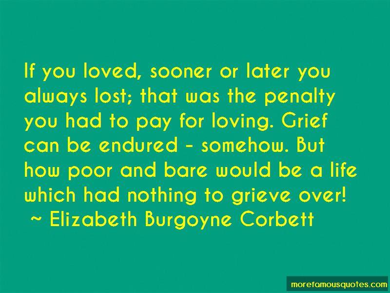 Elizabeth Burgoyne Corbett Quotes Pictures 4