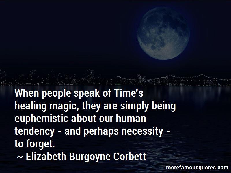 Elizabeth Burgoyne Corbett Quotes